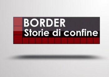 Border - Storie di confine tramissione Etv