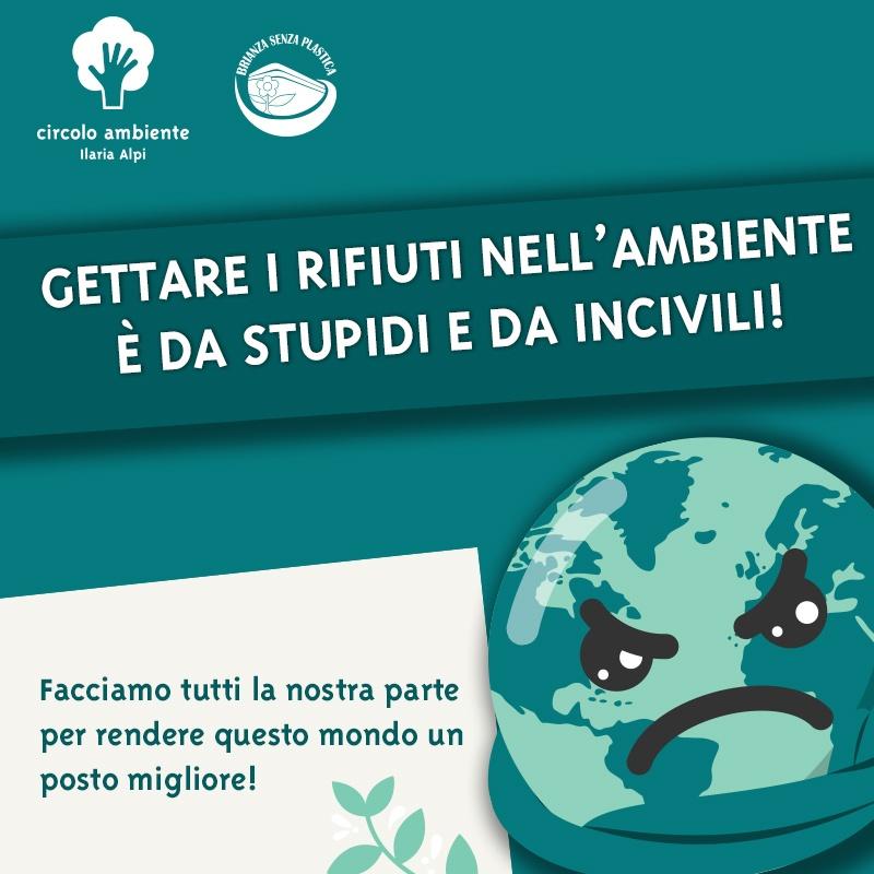 """""""Non abbandonate i rifiuti nell'ambiente!"""", la campagna social del Circolo Ambiente Ilaria Alpi"""